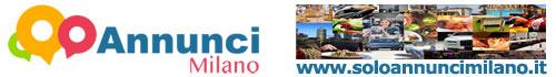 Solo Annunci Milano è il portale degli annunci economici di Milano e provincia